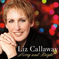 Liz Callaway Merry and Bright CD